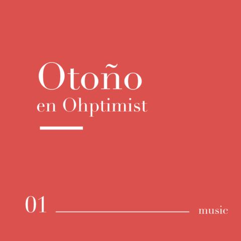 Otoño en Ohptimist - Spotify