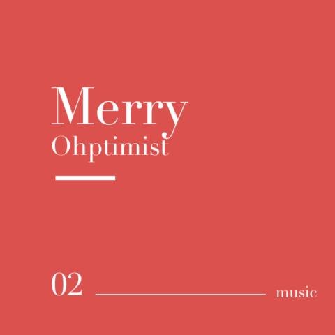 Merry Ohptimist
